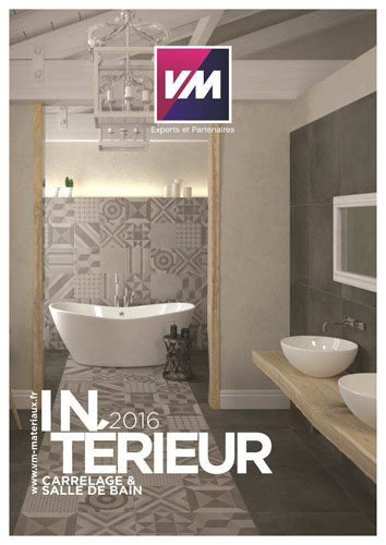nouveau catalogue intérieur vm : «carrelage et salle de bain 2016 ... - Acheter Carrelage Salle De Bain